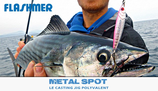 Jig Metal Spot - Le jig ultra costaud !